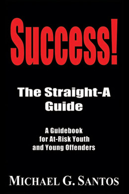 Success: The Straight-A Guide