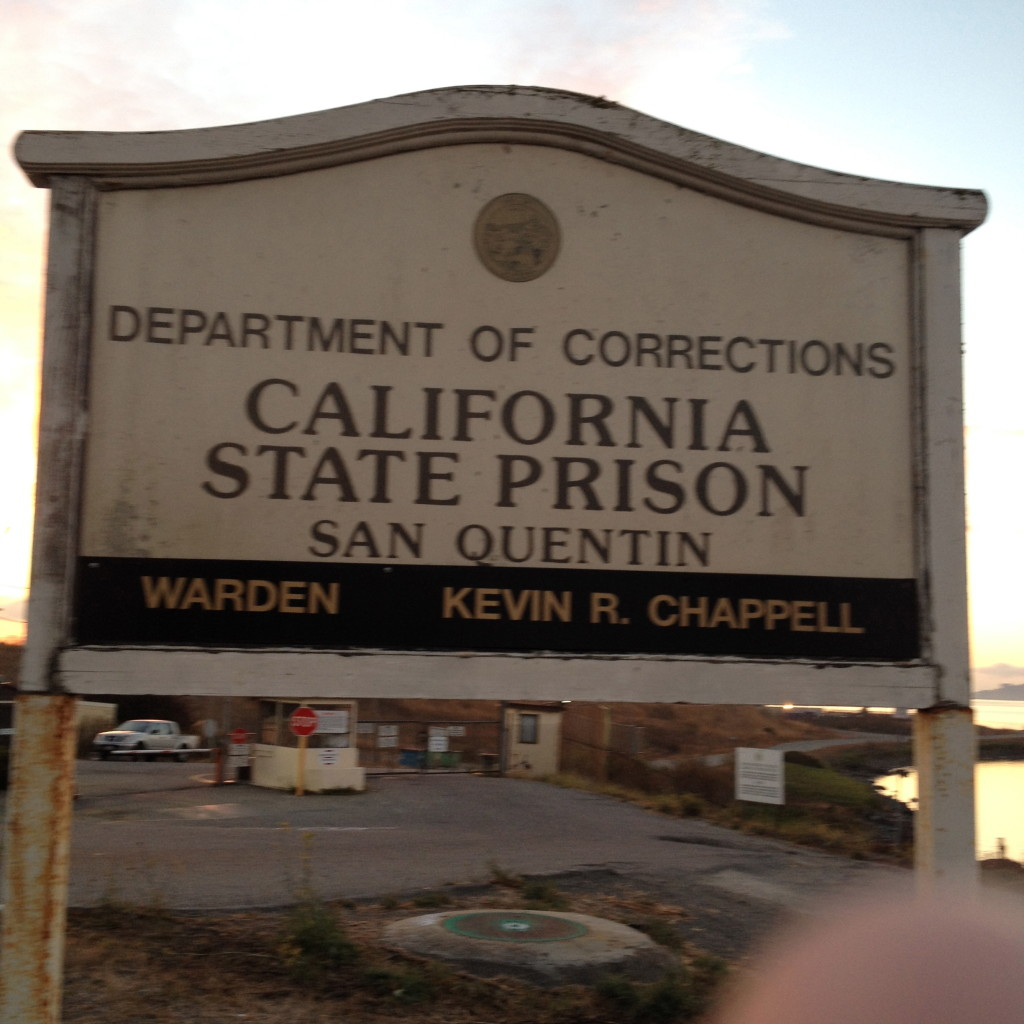 Sign Outside San Quentin
