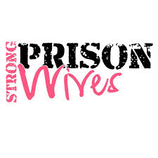 Strong Prison Wives